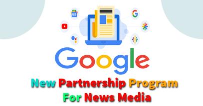 Google News: Google New Partnership Program Under License For News Media