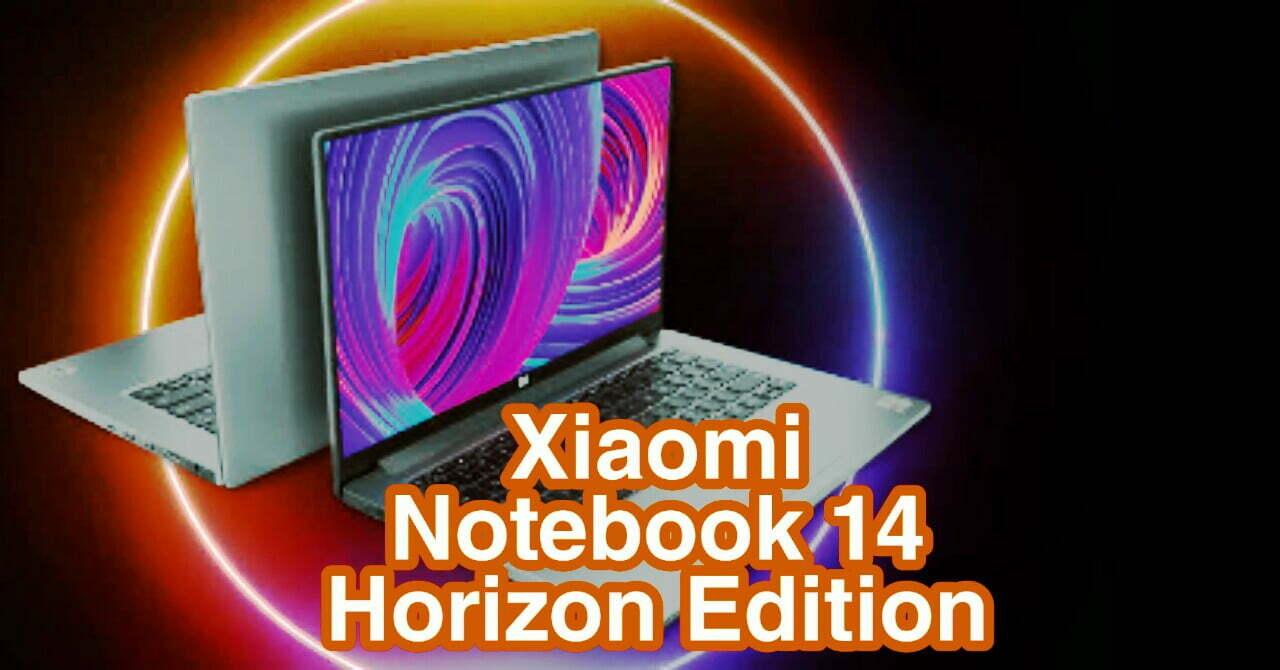 xiaomi notebook 14 Horizon edition