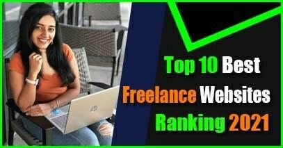 Top 10 Best Freelance Websites Ranking List in 2021