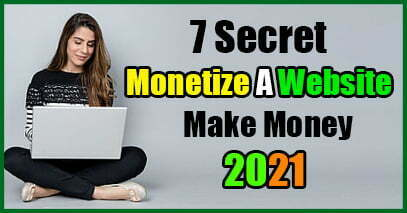 7 Secret Ways To Monetize A Website 2021 - Janamy Swift Tech