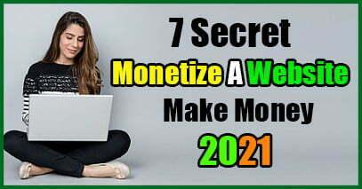 7 Secret Ways To Monetize A Website 2021 - Janamy Swift Tech