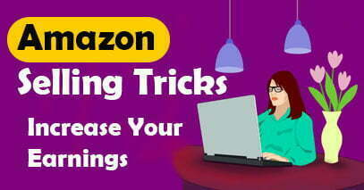 Amazon Selling Tricks Increase Sales on Amazon 2021