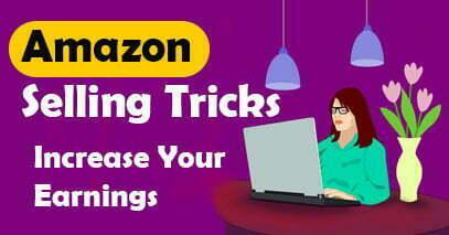 Amazon Selling Tricks Increase Sales on Amazon 2021