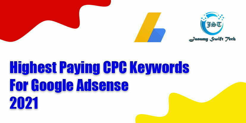 Highest Paying CPC Keywords For Google Adsense 2021 Most paying blog niches 12021