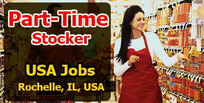 USA Jobs Part-Time Stocker Rochelle, IL, USA