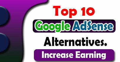 Top 10 Highest Paying Best Google AdSense Alternatives 2021