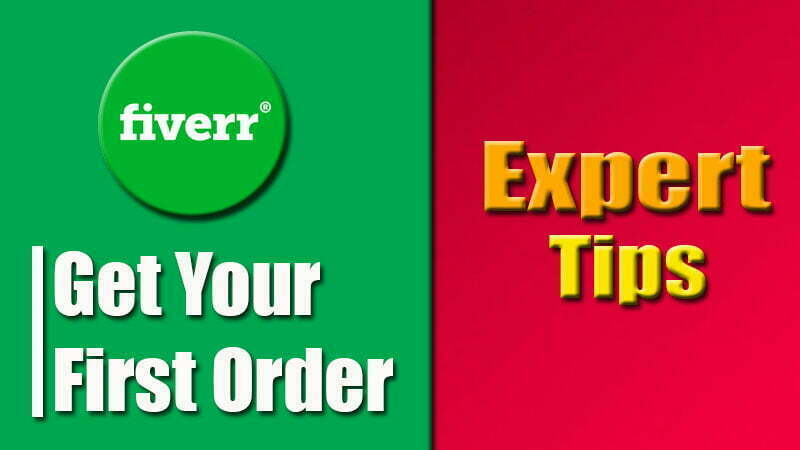 How to get first order in Fiverr 2021 | Fiverr EXPERT TIPS