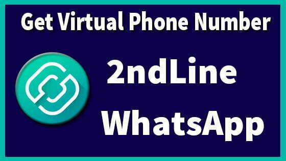 2ndLine WhatsApp - Create with Virtual Phone Number