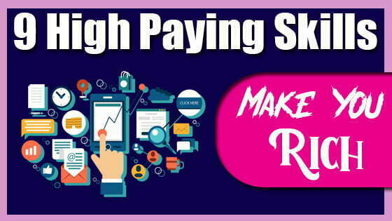 9 High Paying Skills That Can Make You Rich | High Income Skills in 2021