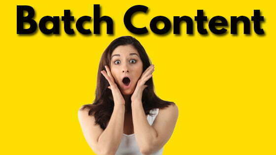 How to Batch Content (Beginner Batching Tips)
