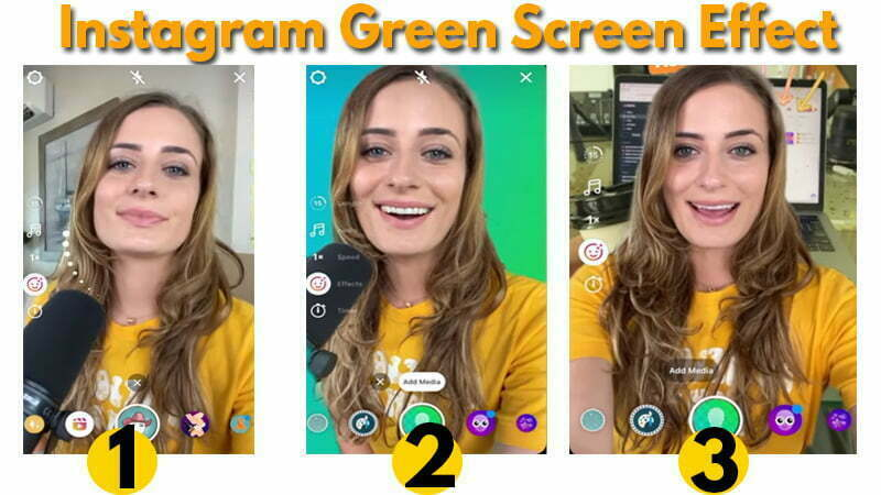 How to Use the Green Screen Effect in Instagram Reels