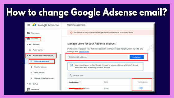 How to change Google Adsense email and How to Transfer Adsense account one email to another?