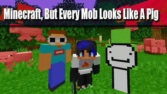 Minecraft, But Every Mob Looks Like A Pig