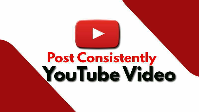 Post Consistently youtube video
