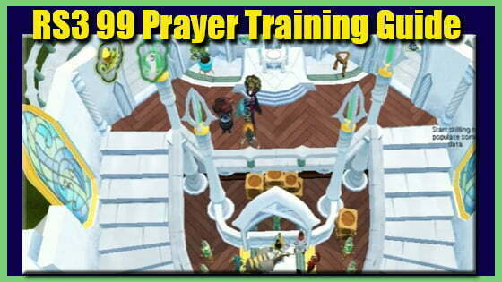 Runescape first age coin RS3 99 Prayer Training Guide
