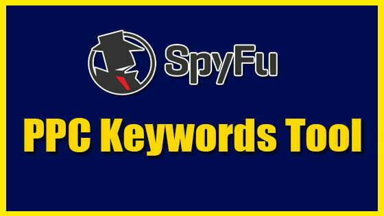 Spyfu PPC Keywords Tool - Google compititors Keyword Research