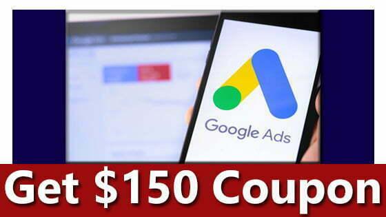 google adwards ads 150 dollars coupon 2021