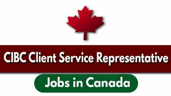CIBC Client Service Representative Jobs: Caledon, Ontario
