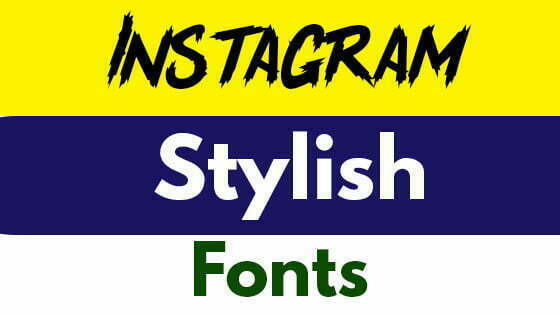 Fonts For Instagram - insta stylish bio