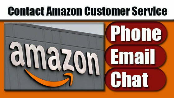 How to Contact Amazon Customer Service: Phone, Email, Chat