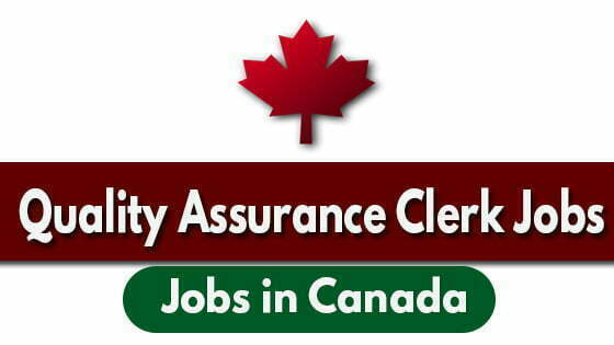 Quality Assurance Clerk Jobs: Canada, Hamilton, Ontario