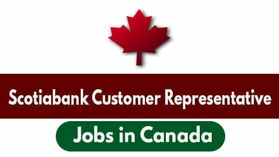 Scotiabank Customer Representative Jobs in Canada - Whitehorse, Yukon