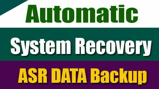 Automatic System Recovery ASR Backup