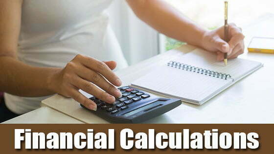 Financial Calculator: Working with Basic Financial Calculations