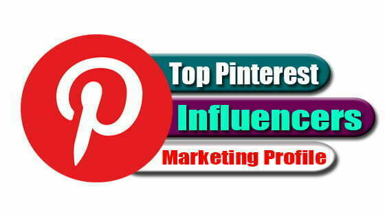 Most Popular Top 10 Pinterest Influencers Marketing Profile