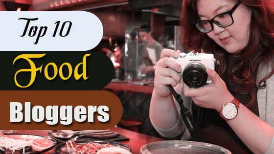 Top 10 Food Bloggers Providing Delicious Recipes Ideas