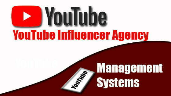 Top 5 YouTube Influencer Agency And YouTube Management System