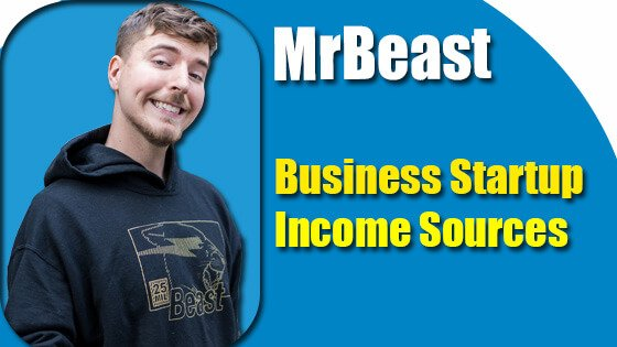 MrBeast Business Startup Journal And Income Sources