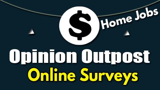 Opinion Outpost Online Surveys Legit Reviews