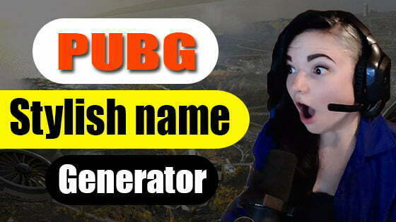 PUBG stylish name for girl and Boy generator
