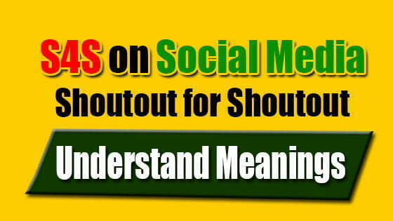 S4S Abbreviation Shoutout for Shoutout and Meanings