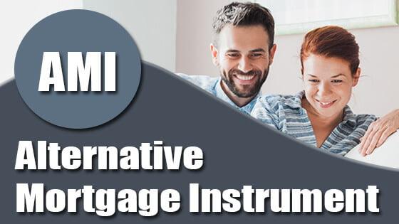 Alternative Mortgage Instrument (AMI): Definition, Benefits, Drawbacks