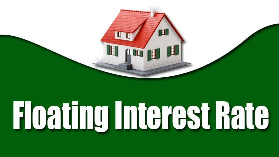 Floating Interest Rate: Definition, Meanings, , Benefits, Drawbacks