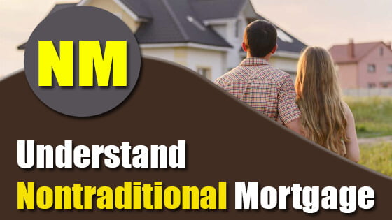 Nontraditional Mortgage Definition