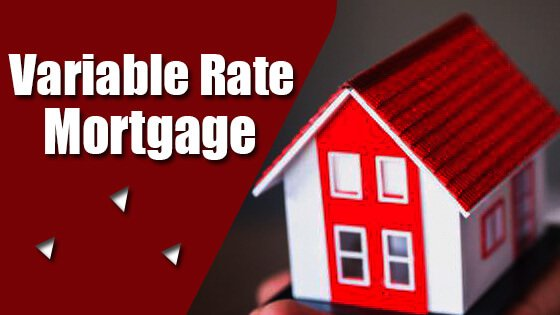 What Is a Variable Rate Mortgage? Definition, Benefits, Drawbacks