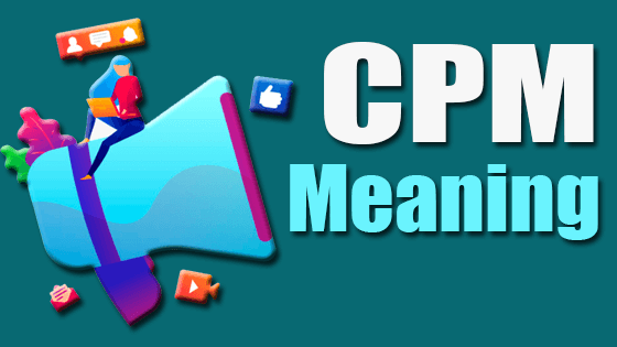 CPM Meaning: What does CPM mean?