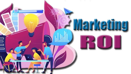Marketing ROI: Definition and How to Calculate It