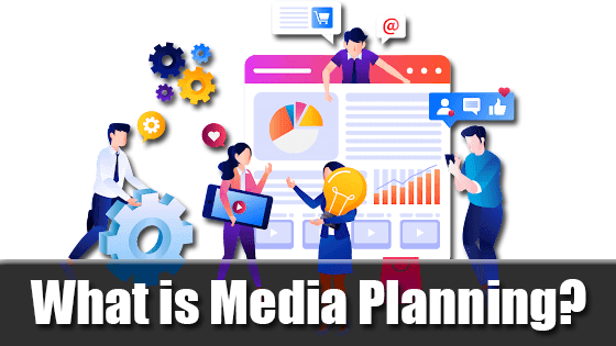 What is Media Planning? A Complete Guide