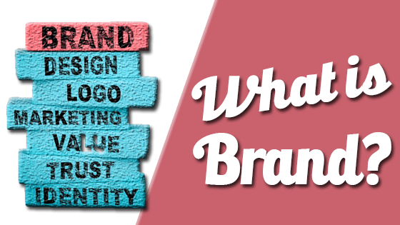 what is brand: Definition, Examples, Tips