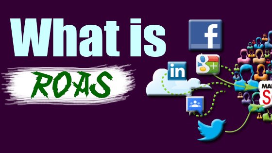 What is ROAS? Definition And Calculation