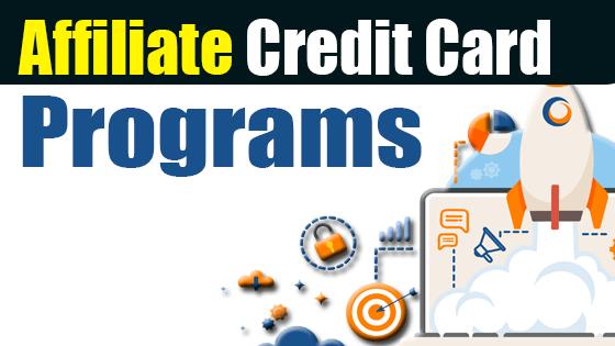 Affiliate Credit Card Programs