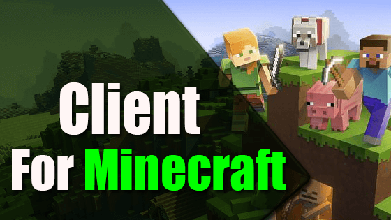 Client For Minecraft