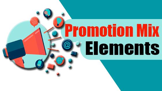 Promotion Mix Elements